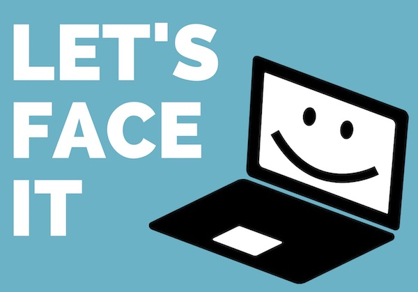 Let's Face it, graphic of laptop with smiling face