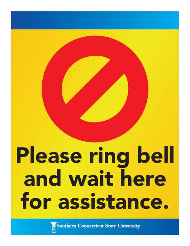Please ring bell and wait here for assistance.
