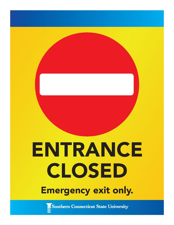 Entrance Closed. Emergency exit only.